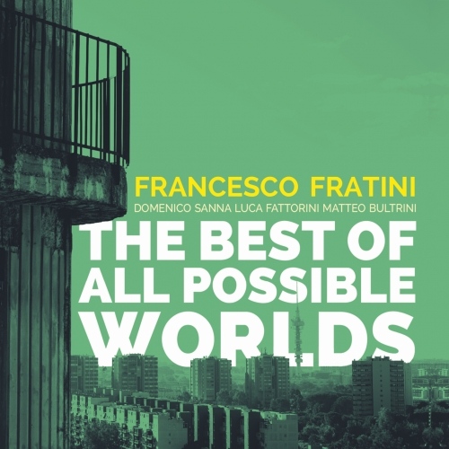 VVJ 132 - Francesco Fratini - The best of all possible worlds