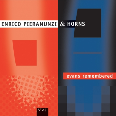 VVJ 031 - Enrico Pieranunzi & Horns - Evans remembered