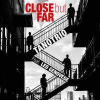 VVJ 124 - TanoTrio Feat. Leo Genovese - Close but Far (eng)